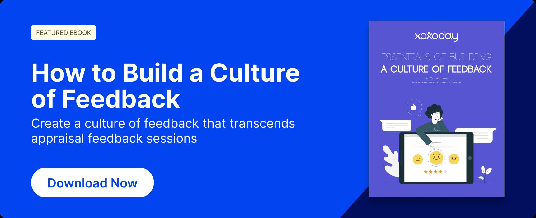 Essentials of building a culture of feedback