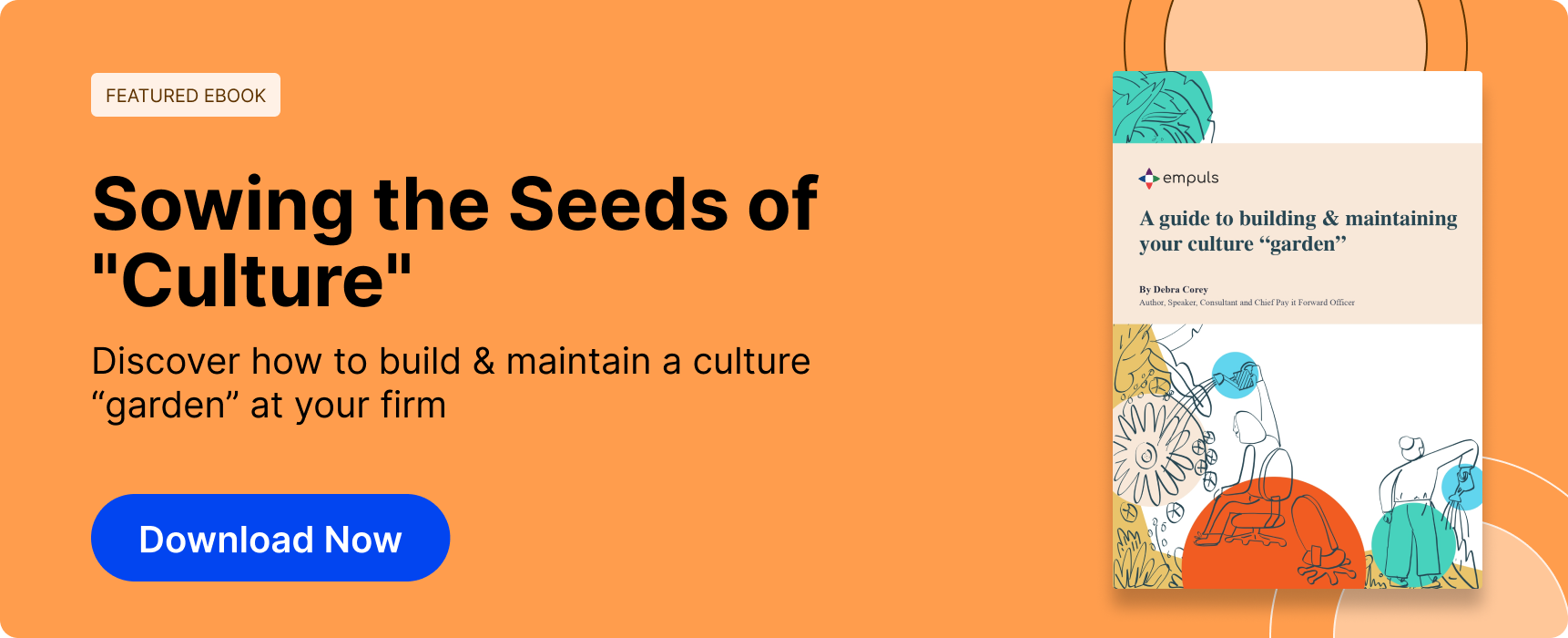 """A Guide to Building & Maintaining your Culture """"Garden"""""""